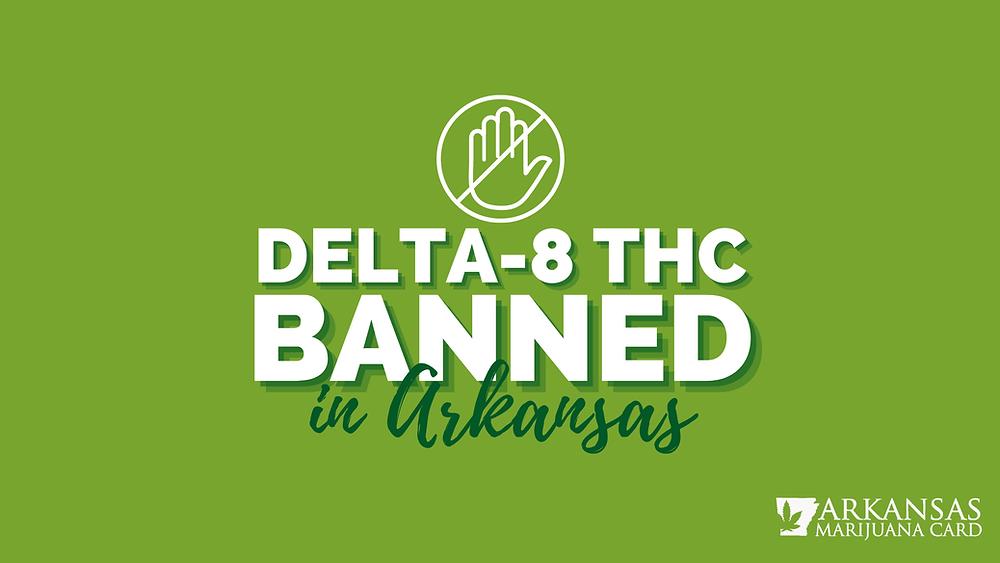 delta-8 thc banned in Arkansas
