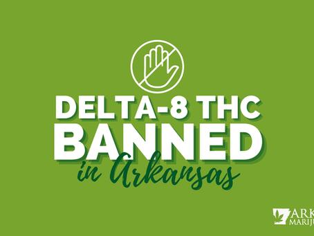 Delta-8 Banned in Arkansas