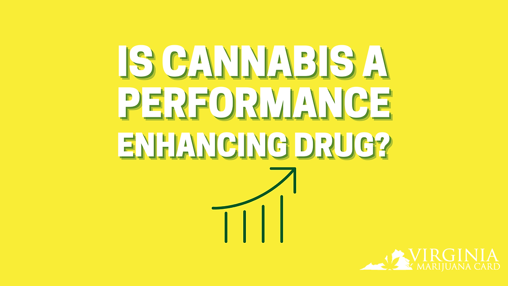 is cannabis a performance enhancing drug?