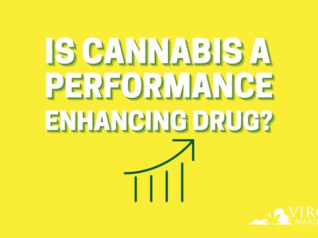 Is Marijuana Really a Performance-Enhancing Drug? Virginia Marijuana Card Weighs In