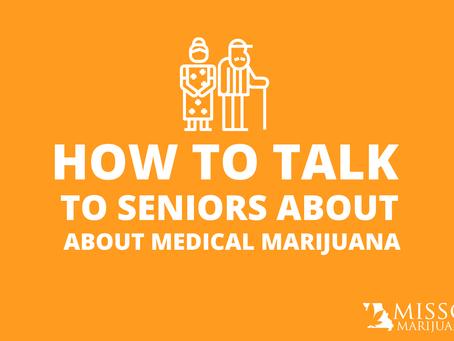 How to Talk to Seniors About Medical Marijuana