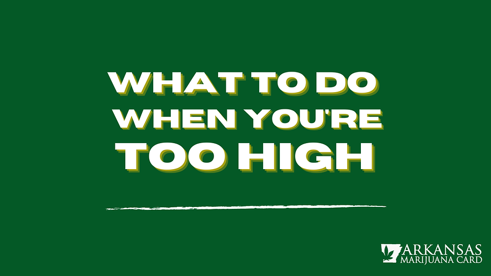What To Do When You're Too High