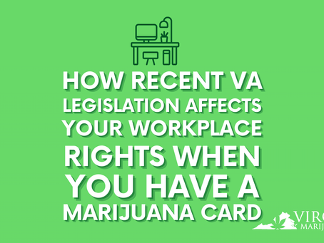 What Adult Use Legalization in Virginia Means for Your Job