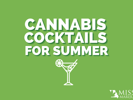 Making the Perfect Cannabis-Infused Cocktails for Sunny Days and Muggy Missouri Nights