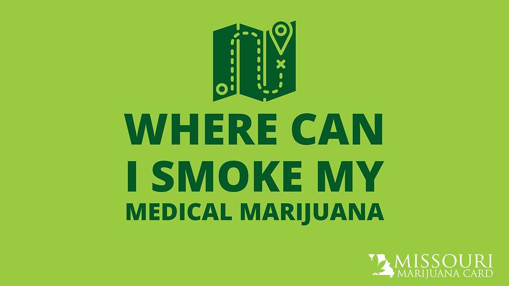 Where Can I Smoke My Medical Marijuana