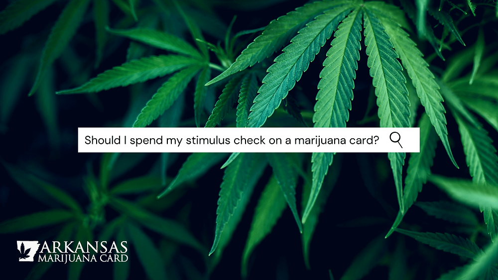 Should I spend my stimulus check on marijuana card?