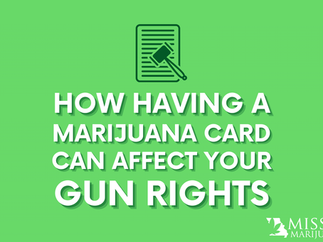 Gun Owners With Missouri Marijuana Cards Protected Under Second Amendment Preservation Act