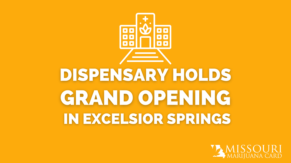 Dispensary Holds Grand Opening in Excelsior Springs