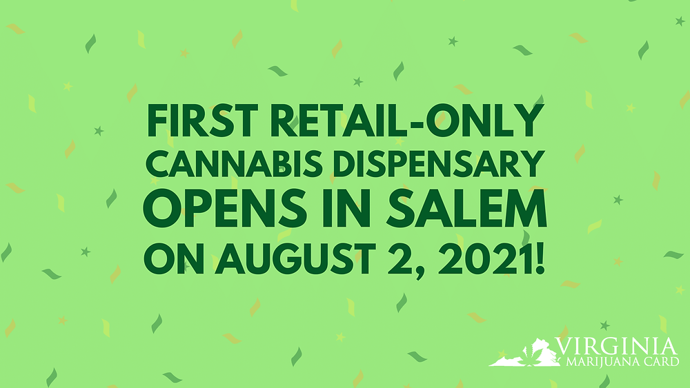 First Retail-Only Cannabis Dispensary opens in Salem on august 2, 2021