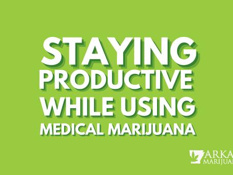 Arkansas Marijuana Card Guide – How to Stay Productive When Using Medical Marijuana