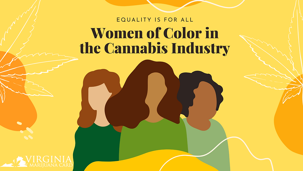 Equality is for all Women of color in the cannabis industry