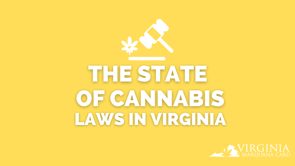 The state of cannabis laws in Virginia
