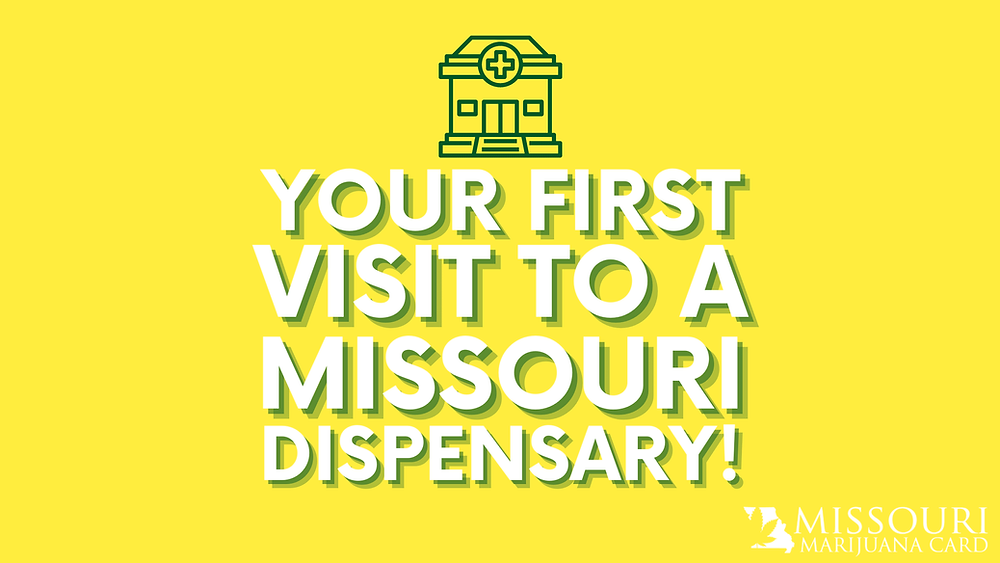 your first visit to a Missouri dispensary