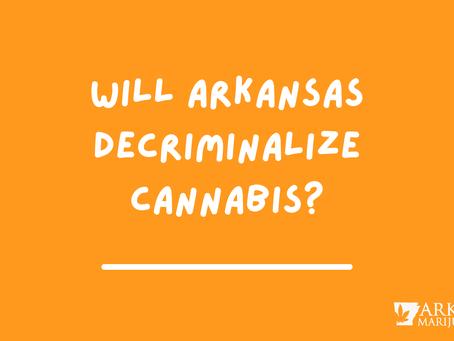 Senate Bill 499 Will Arkansas Decriminalize Cannabis?