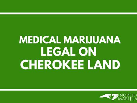 Medical Marijuana Legal on Cherokee Land
