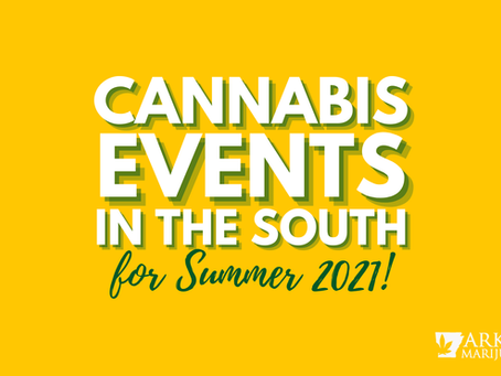 Cannabis Events in the South – Summer 2021