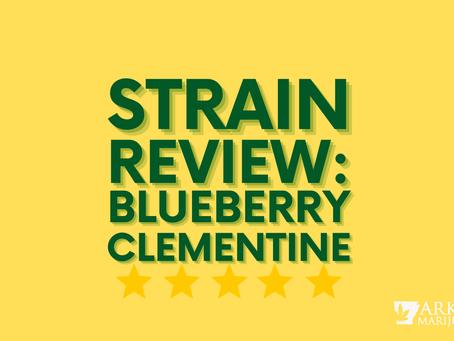 Arkansas Cannabis Strain Review: Blueberry Clementine