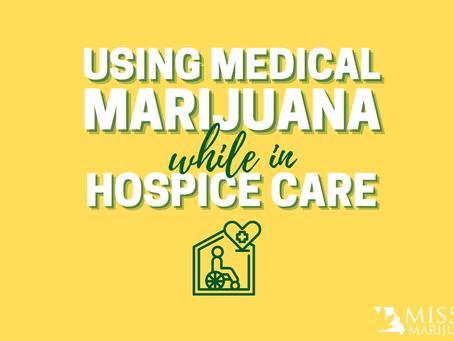 Can Hospice Patients Use Medical Marijuana in Missouri