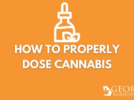 Georgia Marijuana Card Guide – How To Properly Dose Cannabis Products