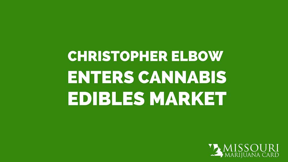 Christopher Elbow Enters Cannabis Edibles Market