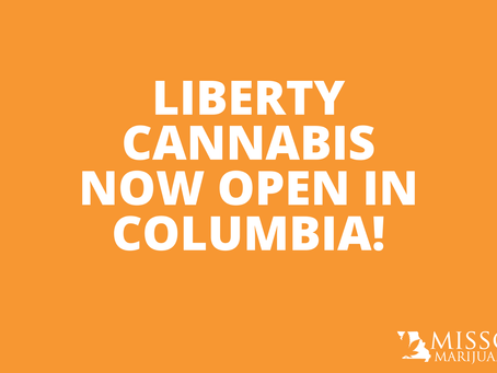 Liberty Cannabis Now Open in Columbia!