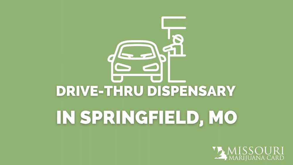 Drive-Thru Dispensary Open in Springfield