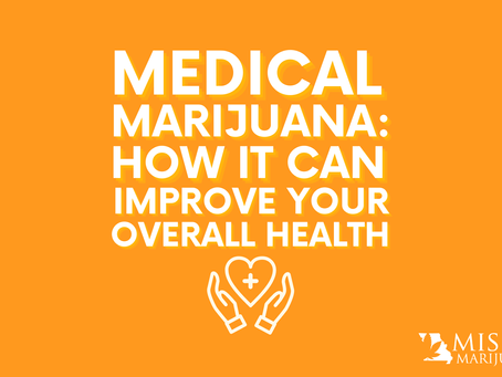 How Medical Marijuana Can Improve Your Overall Wellbeing