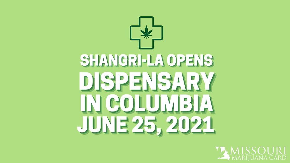 Shangri-La Opens Dispensary In Columbia June 25, 2021