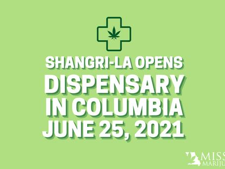 Shangri-La Opens Columbia Dispensary on Friday, June 25th 2021