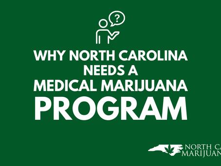 Why North Carolina Needs a Medical Marijuana Program Now