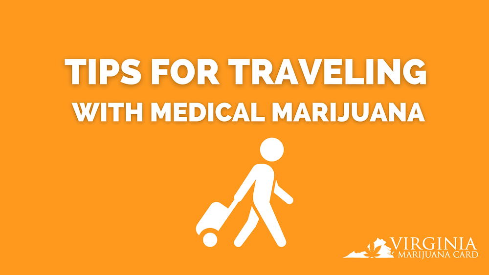 tips for traveling with medical marijuana