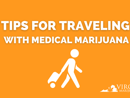 A Virginia Guide to Traveling With Medical Marijuana In and Out of the State