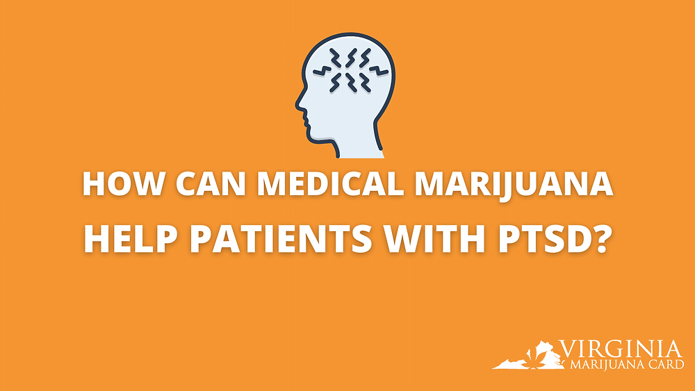 how can medical marijuana help patients with ptsd?
