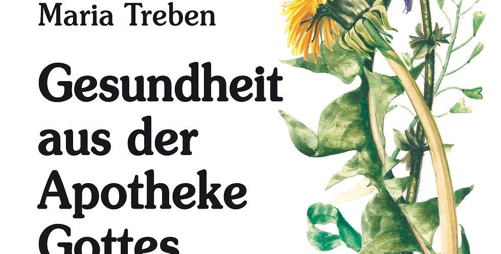MARIA TREBEN - GESUNDHEIT AUS DER APOTHEKE GOTTES