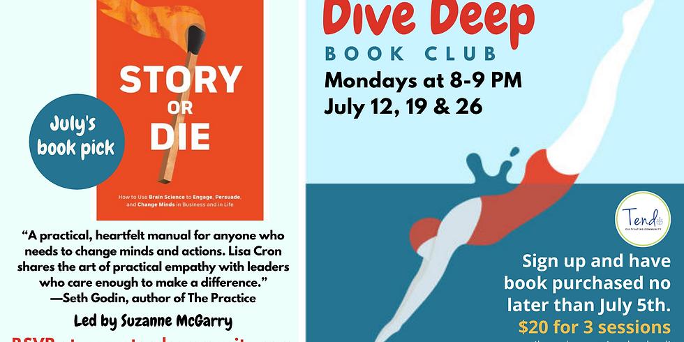 Deep Dive Book Club (July 12, 19, & 26)