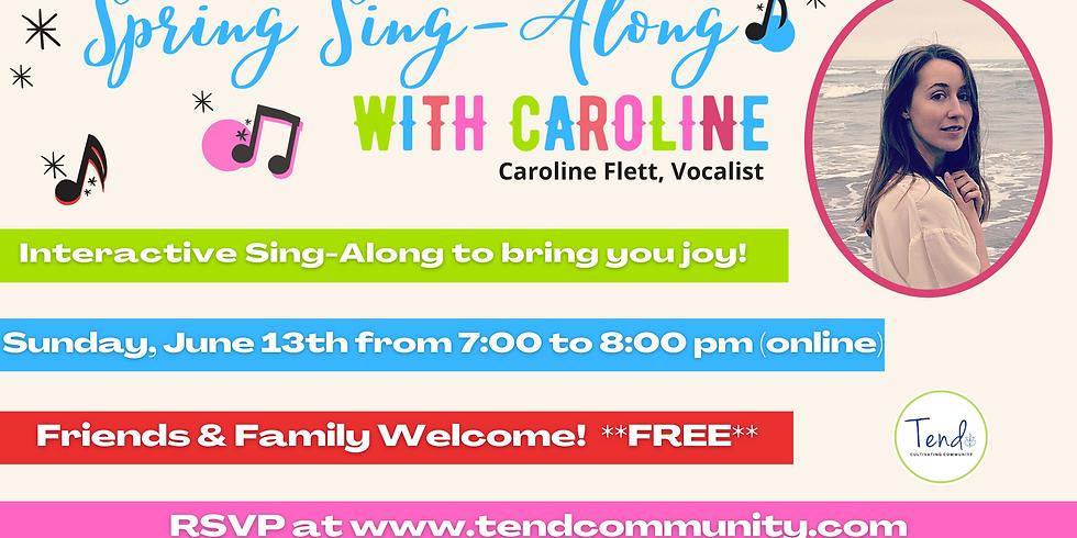 Spring Sing with Caroline