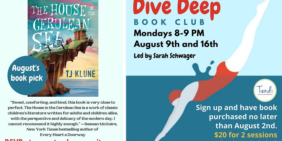 Deep Dive Book Club (August 9 & 16)