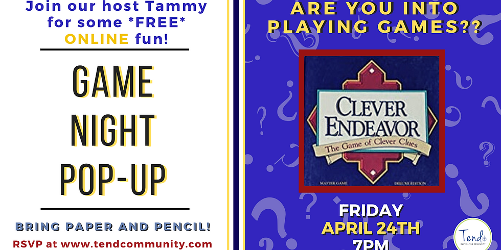 ONLINE Game Night Pop-Up with TEND