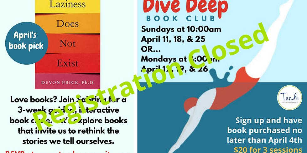 Dive Deep Book Club (Monday Session)