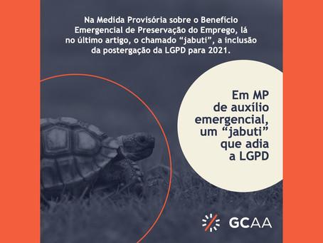 """Em MP de auxílio emergencial, um """"jabuti"""" que adia a LGPD"""