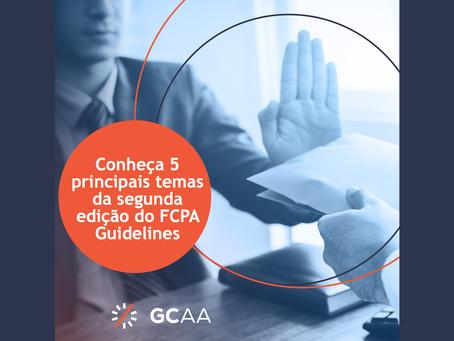 As mudanças trazidas pela segunda edição do FCPA Guidelines