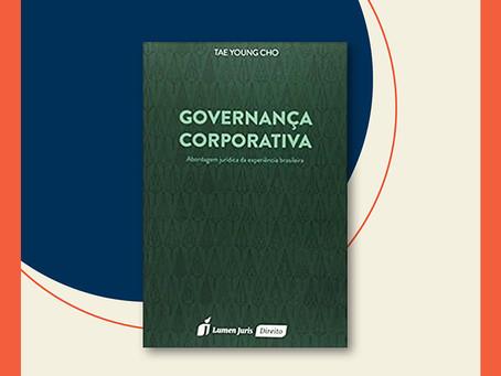 Governança Corporativa: abordagem jurídica da experiência brasileira