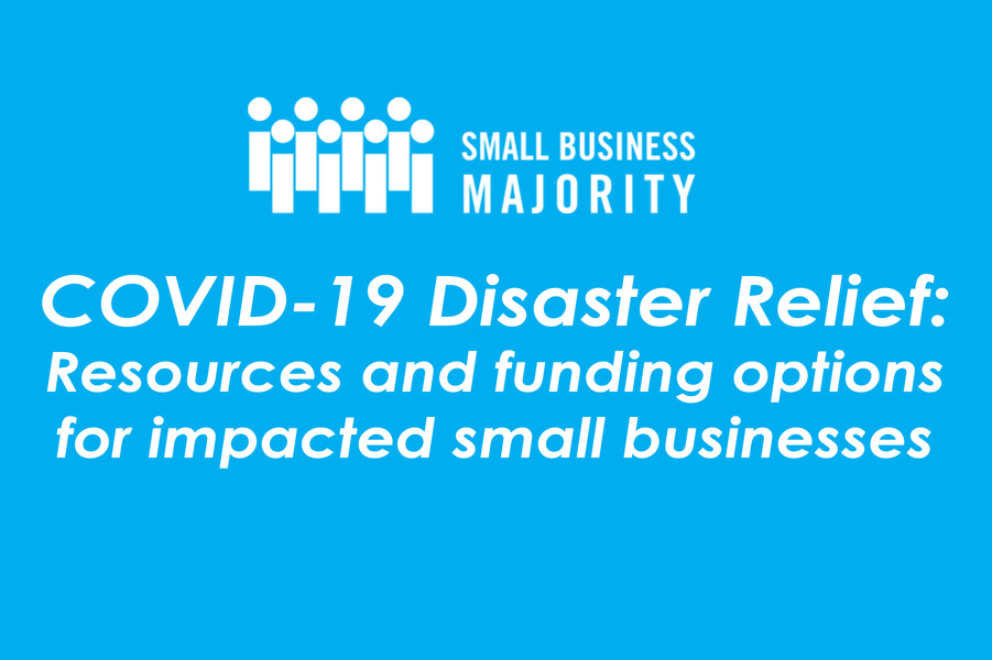 COVID-19 Disaster Relief: Resources and funding options for impacted small businesses