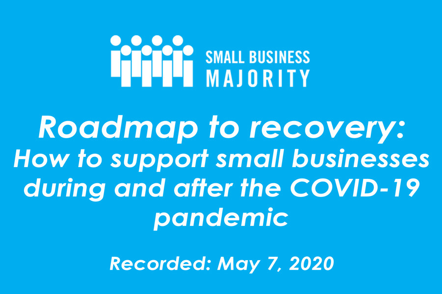 Roadmap to recovery: How to support small businesses during and after the COVID-19 pandemic