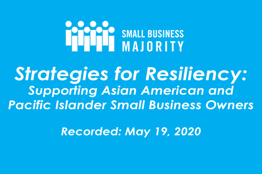Strategies for Resiliency: Supporting Asian American and Pacific Islander Small Businesses