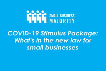 COVID-19 Stimulus Package: What's in the new law for small businesses