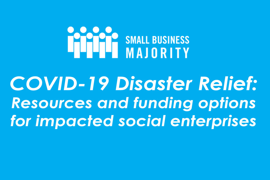 COVID-19 Disaster Relief: Resources and funding options for impacted social enterprises