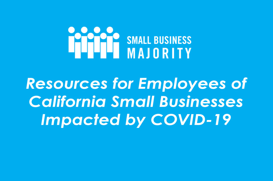 Resources for Employees of California Small Businesses Impacted by COVID-19