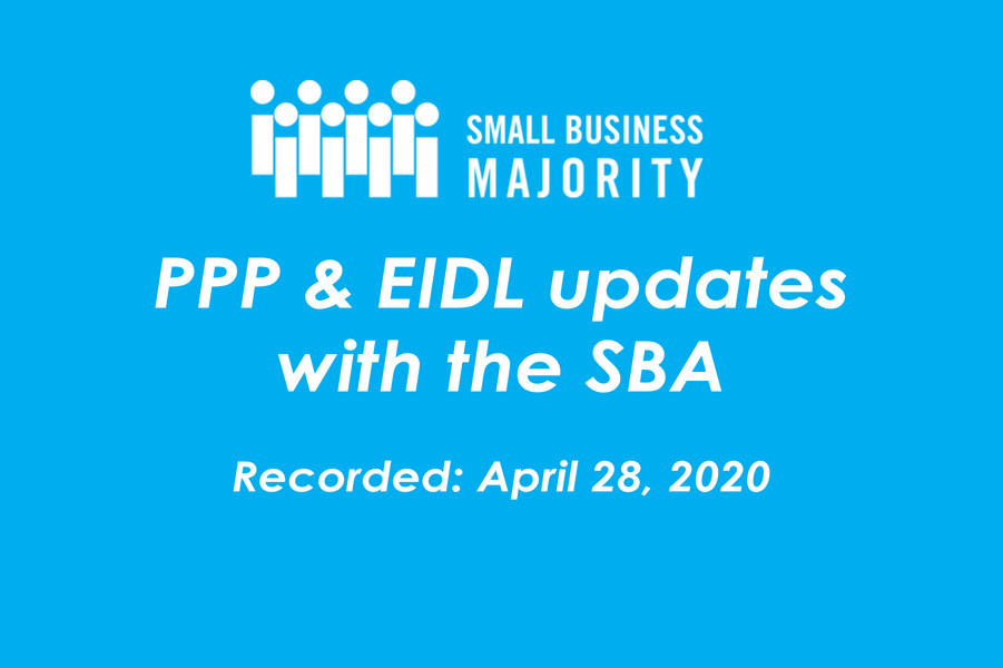 PPP & EIDL Updates with the SBA