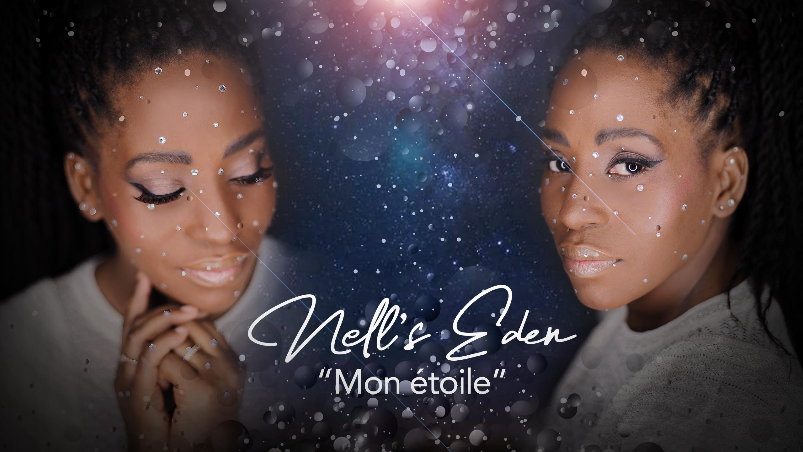 Nell's Eden - Mon Etoile